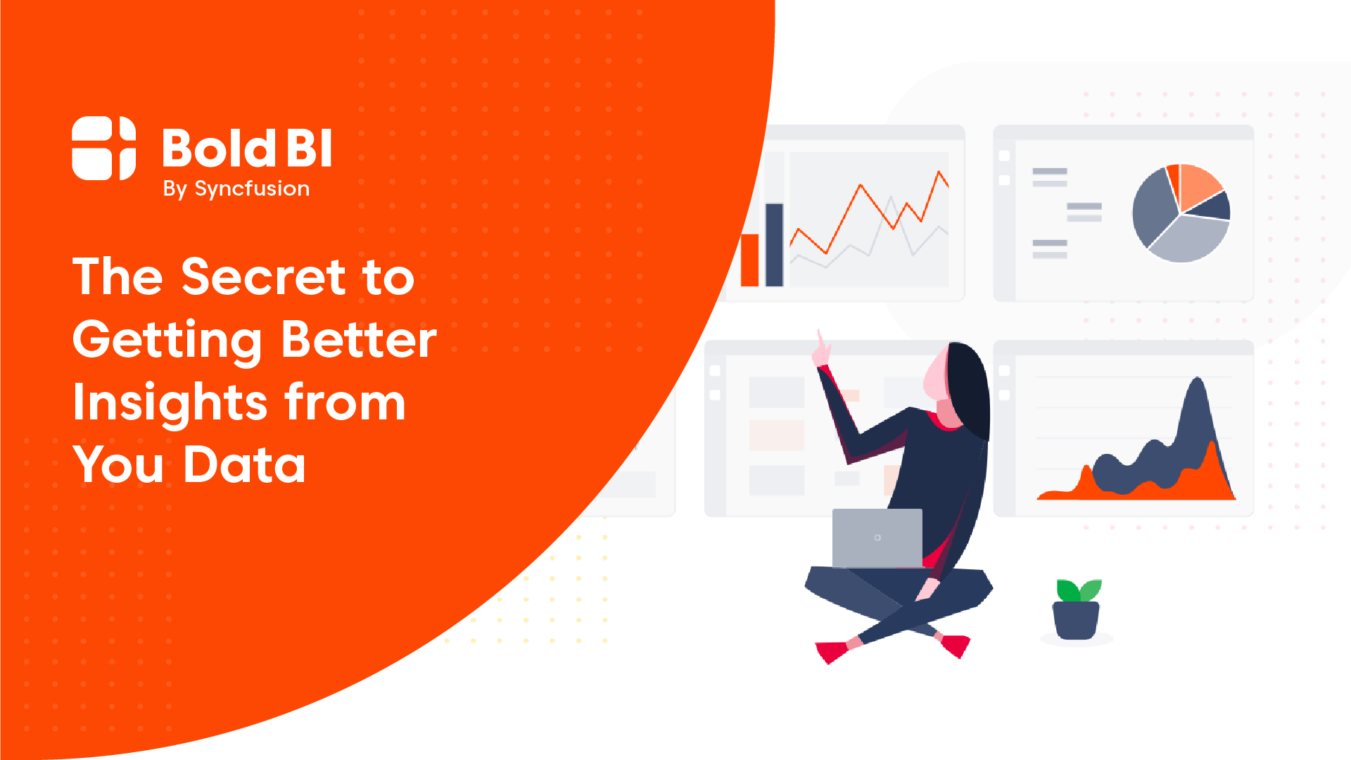 The Secret to Getting Better Insights from Your Data using Cloud BI