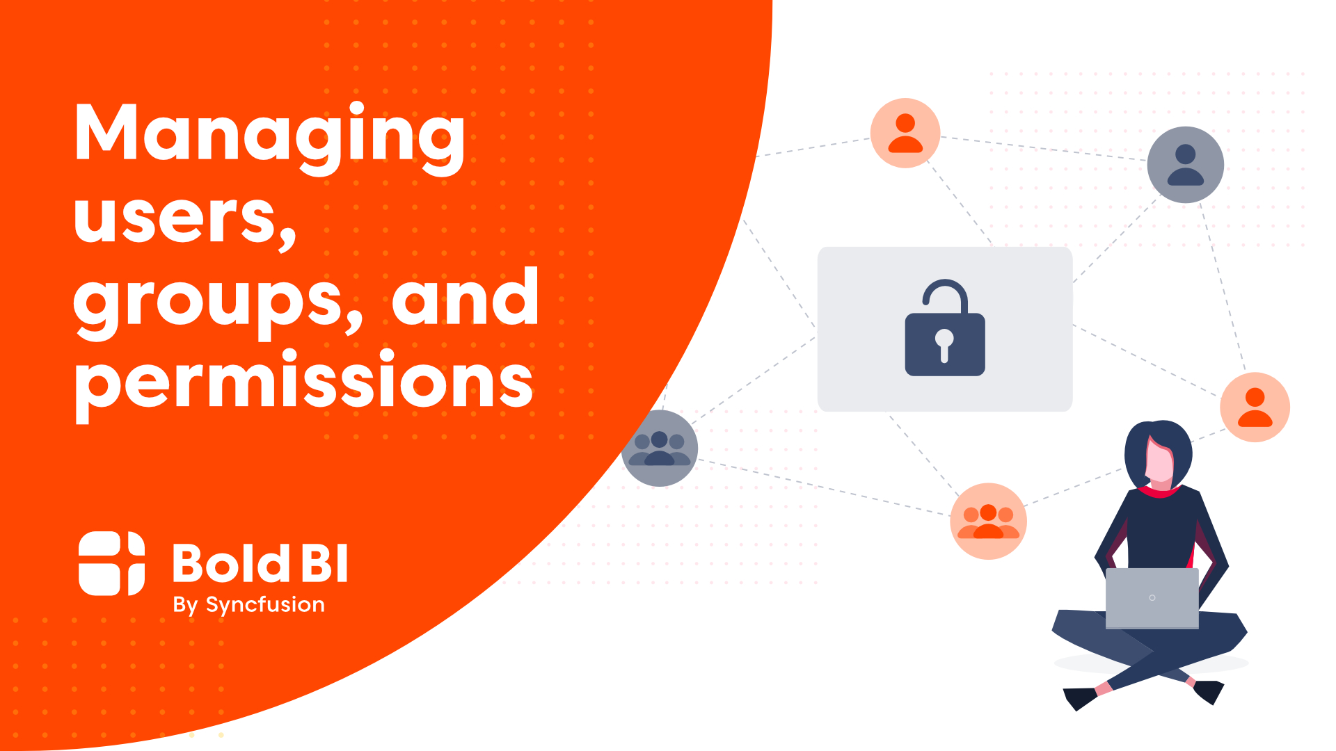 Managing Users, Groups, and Permissions in Enterprise BI