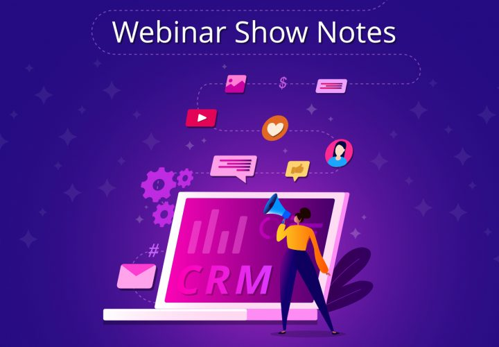 Storytelling with Social Media and CRM Data Webinar Notes