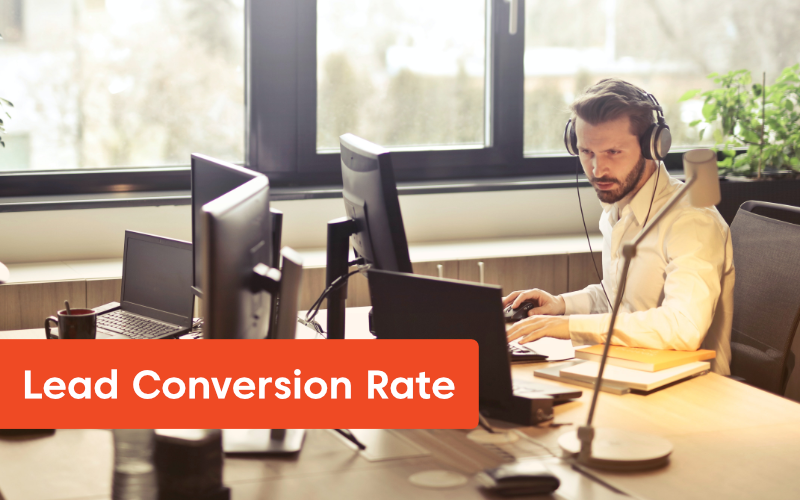 Lead Conversion Rate - 15 Sales KPIs to Drive Business Toward Success