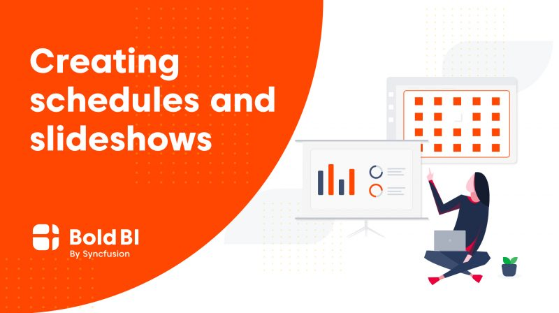 Creating Schedules and Slideshows in Cloud BI